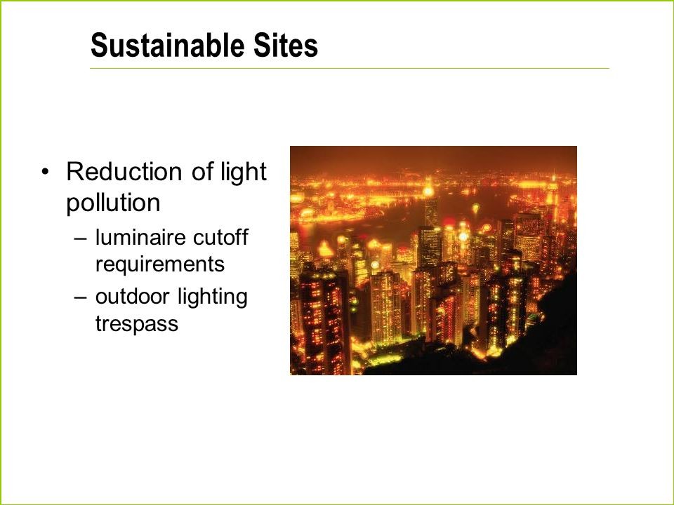 Sustainable Sites Reduction of light pollution