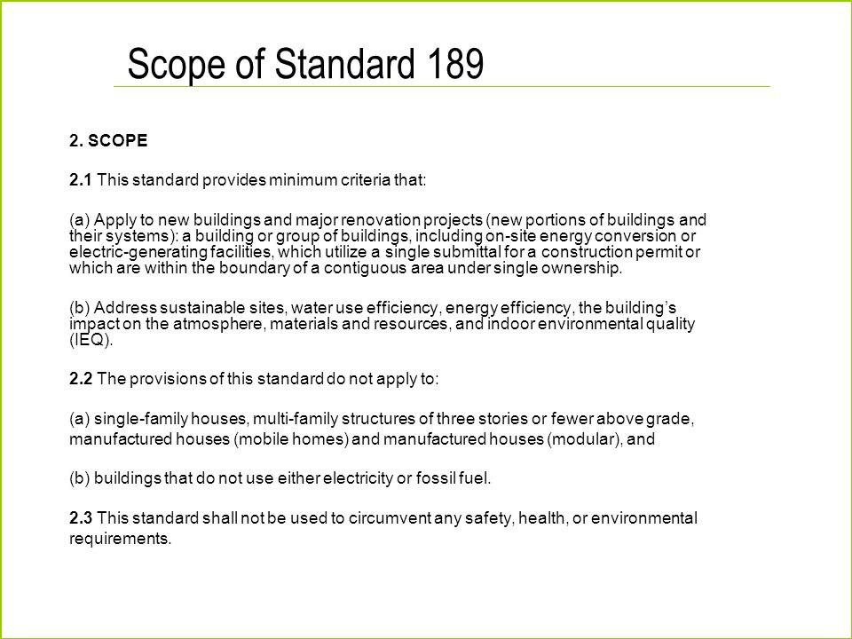 Scope of Standard 189 2. SCOPE
