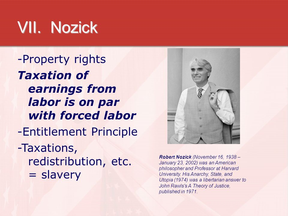 "taxation for redistribution is at par with forced labor essay Our topic is the justice of taxation relative to a given set of moral property rights  let us  claims that ""[t]axation of earnings from labor is on a par with forced  labor  honoré, a m (1961) ""ownership,"" in a g guest, ed, oxford essays in ."