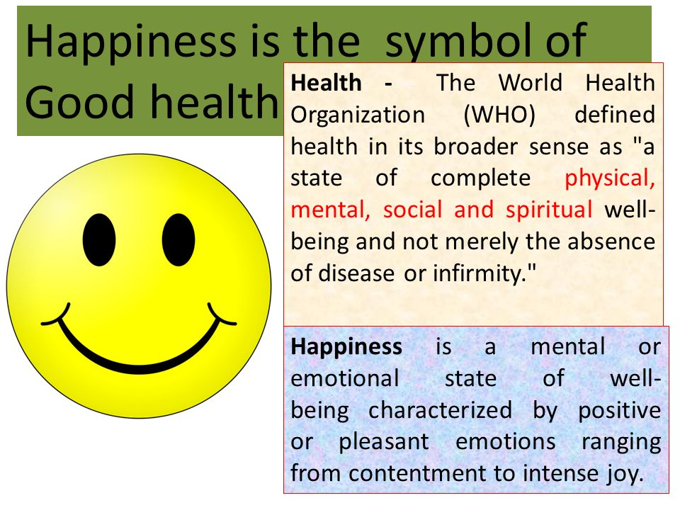 Happiness is the symbol of Good health