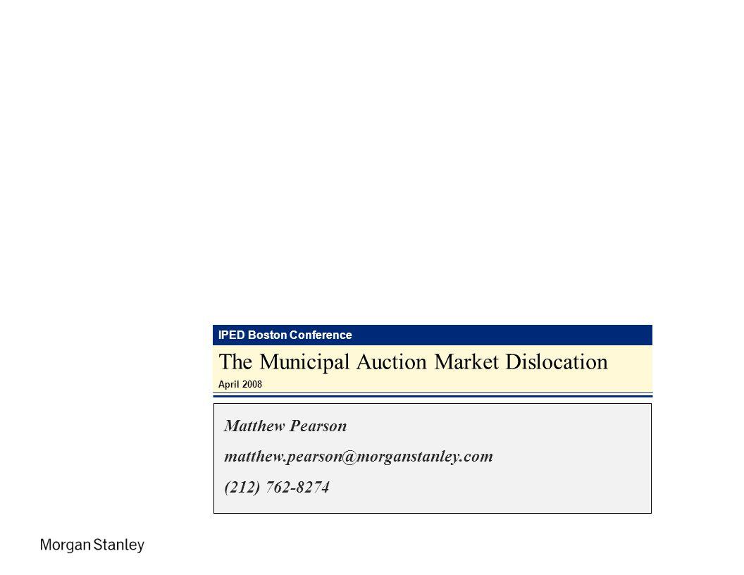The Municipal Auction Market Dislocation