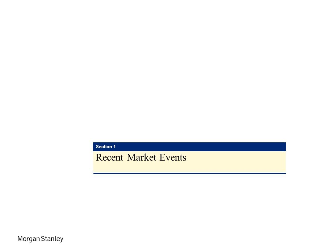 Section 1 Recent Market Events