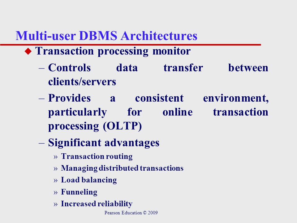 Multi-user DBMS Architectures