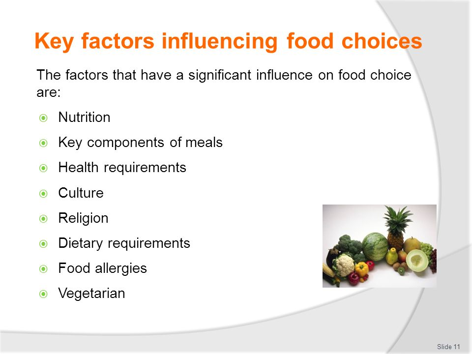 the factors that influence food choices Food choice is a complex process influenced by a number of factors related to  the product, the consumer, and the consumption context the role of the  consumer.