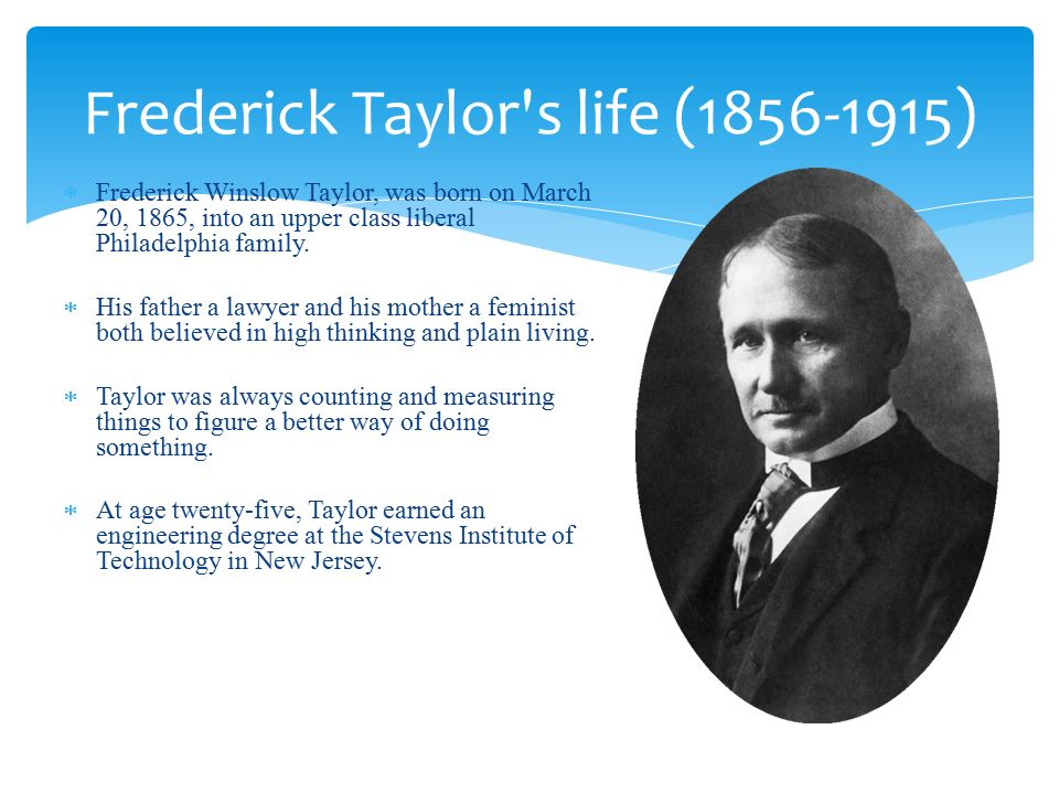classical management theorists frederick taylor and Workers many employees (and some of their managers) are unaware that  frederick winslow taylor's principles of scientific management underlie their  modern.