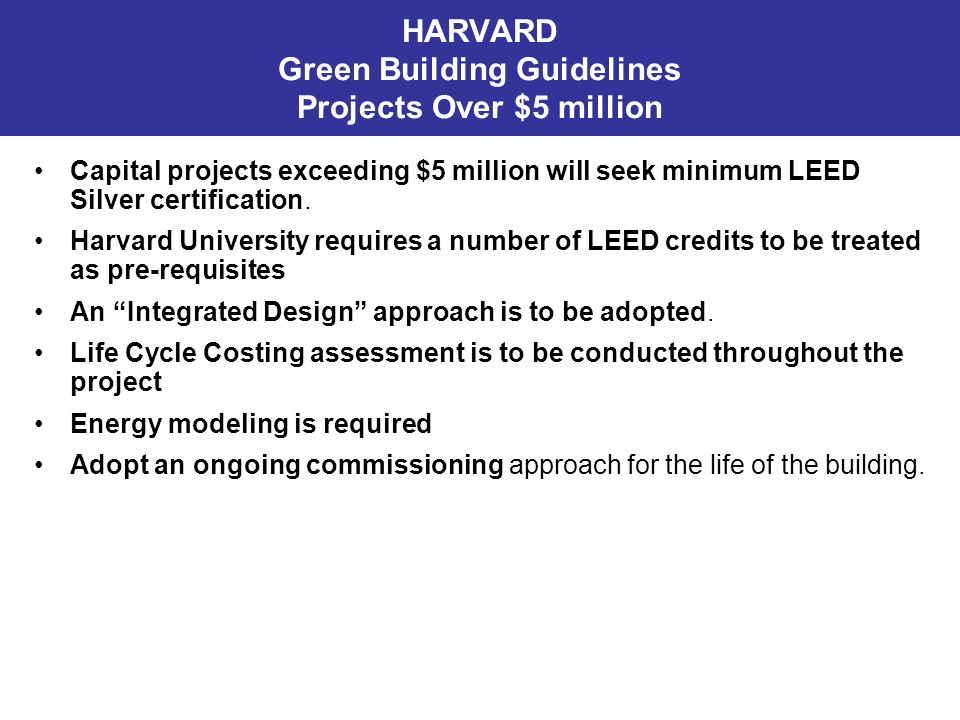 HARVARD Green Building Guidelines Projects Over $5 million