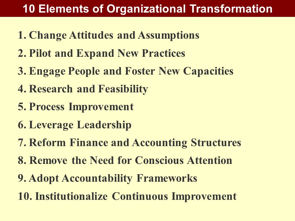 10 Elements of Organizational Transformation
