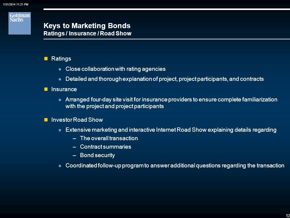 Keys to Marketing Bonds Ratings / Insurance / Road Show
