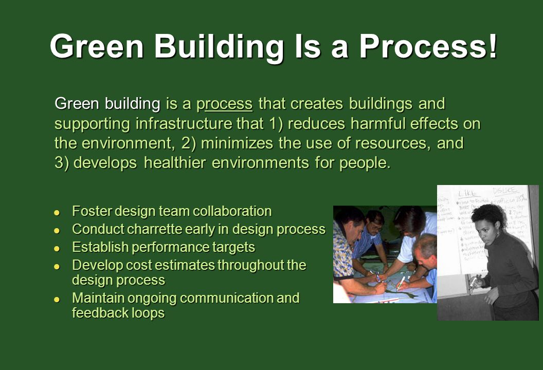 Green Building Is a Process!