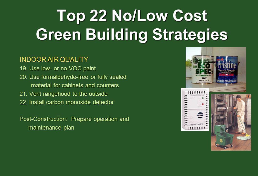 Top 22 No/Low Cost Green Building Strategies