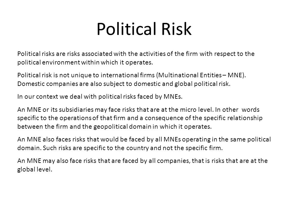 financial and political risks faced by multinational corporations Political risk can have a  yet research shows that a large number of multinational firms don't fully  leaders need to diversify their political risks:.