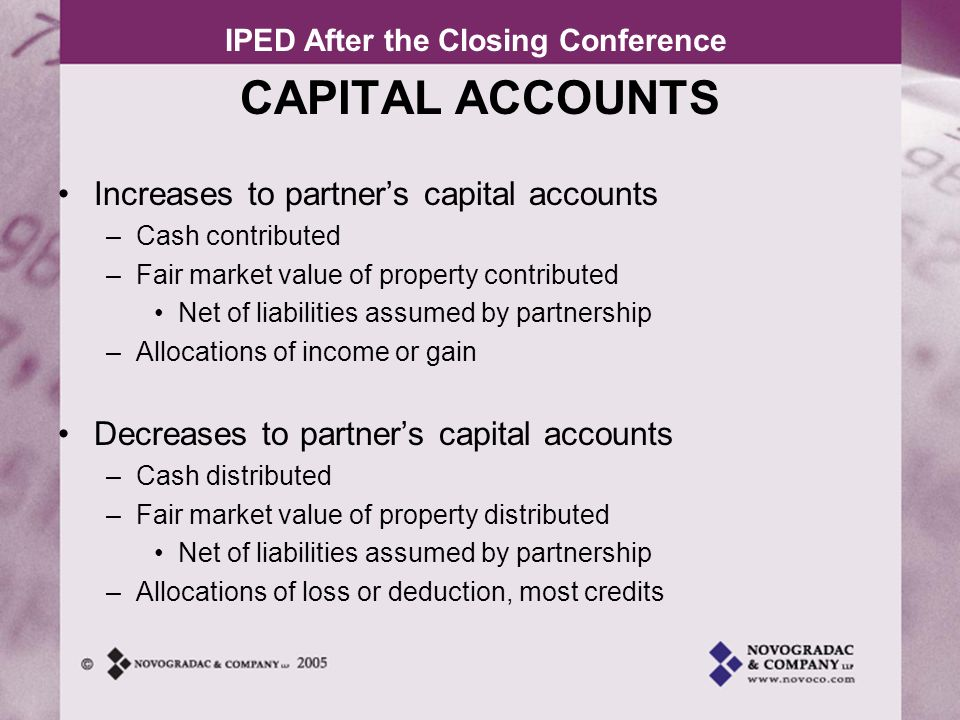 CAPITAL ACCOUNTS Increases to partner's capital accounts