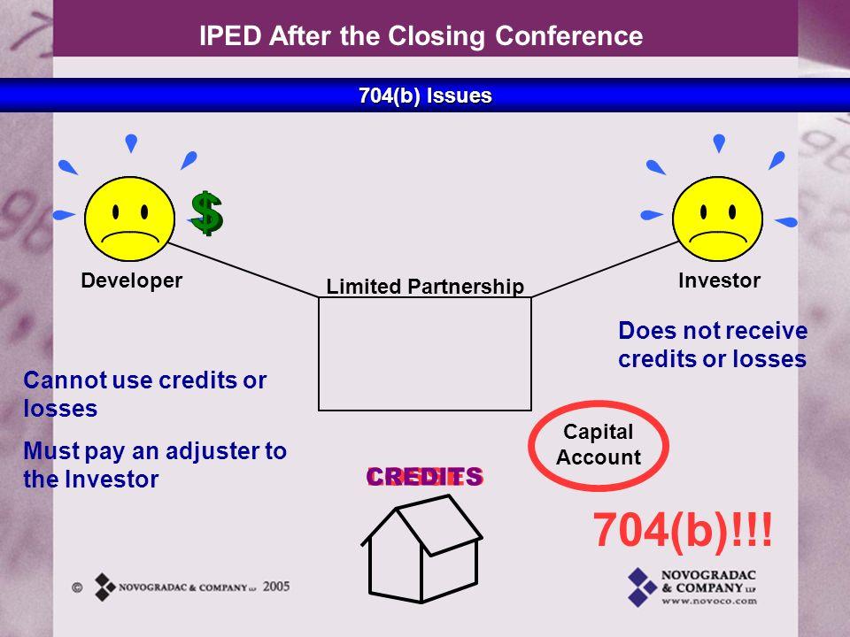 704(b)!!! $ CREDITS LOSSES Does not receive credits or losses