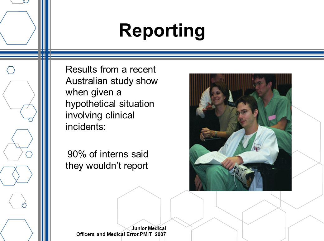 Reporting Results from a recent Australian study show when given a hypothetical situation involving clinical incidents: