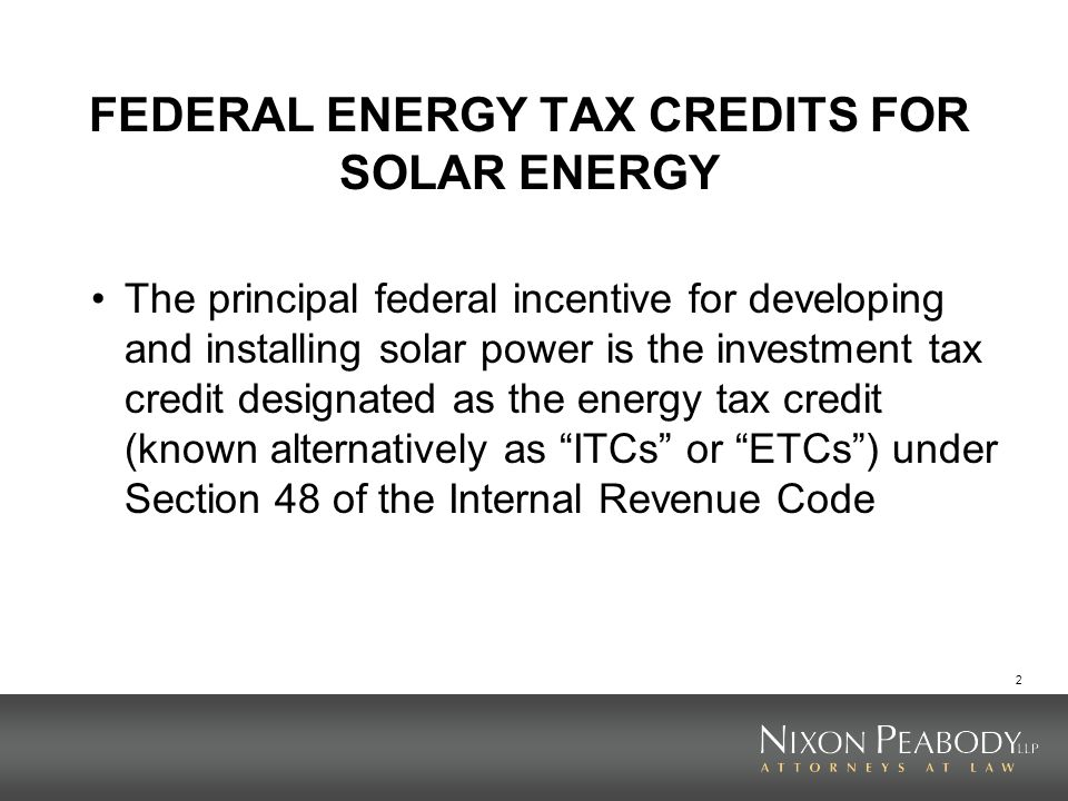 FEDERAL ENERGY TAX CREDITS FOR SOLAR ENERGY