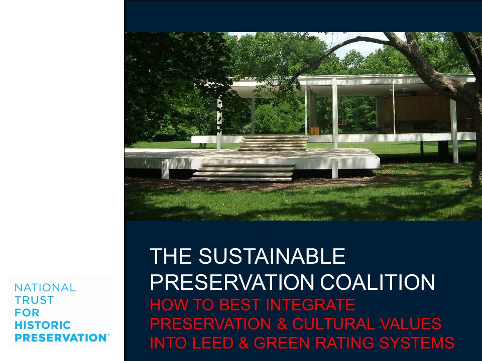 THE SUSTAINABLE PRESERVATION COALITION