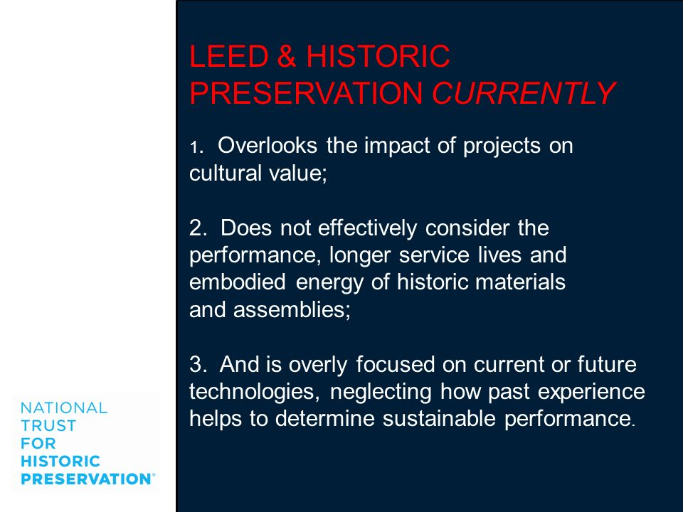 LEED & HISTORIC PRESERVATION CURRENTLY