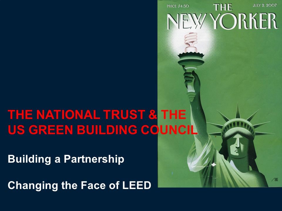THE NATIONAL TRUST & THE US GREEN BUILDING COUNCIL