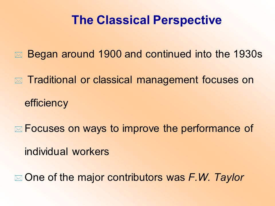 The Classical Perspective