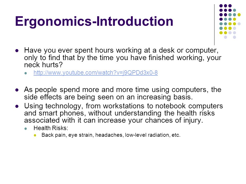 an introduction to the work environment in ergonomics An introduction to ergonomics want to know more about ergonomics, what it is, and how it benefits you these articles discuss basic ergonomic principles and how they.