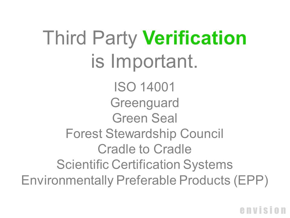Third Party Verification is Important.