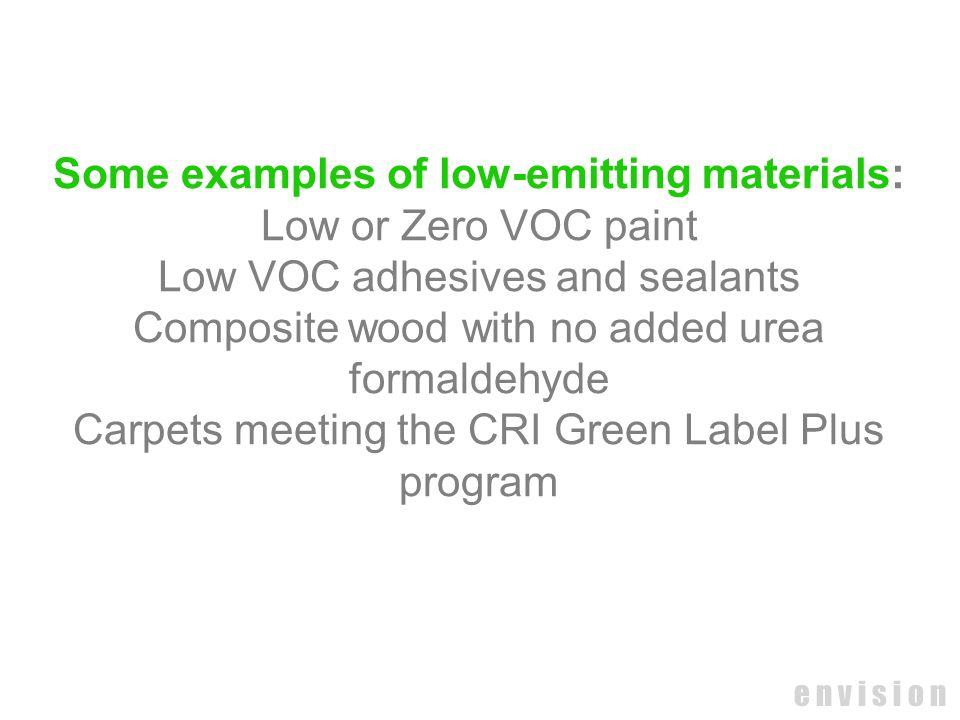 Some examples of low-emitting materials: