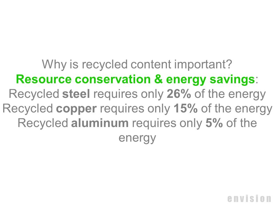 Why is recycled content important