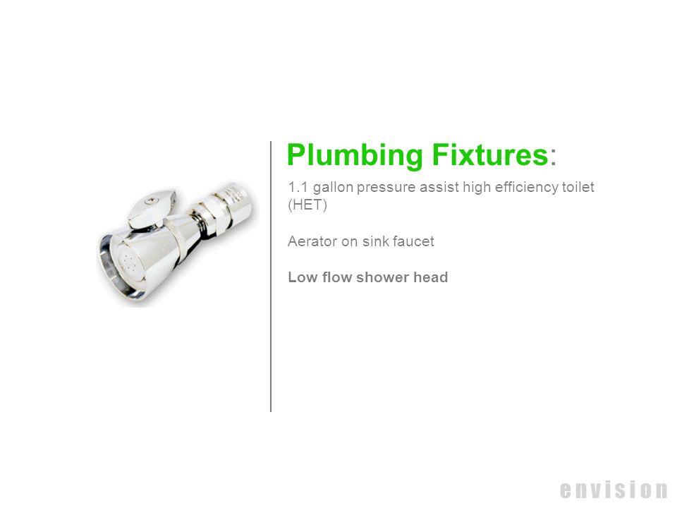 Plumbing Fixtures: e n v i s i o n
