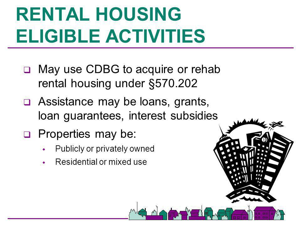 RENTAL HOUSING ELIGIBLE ACTIVITIES