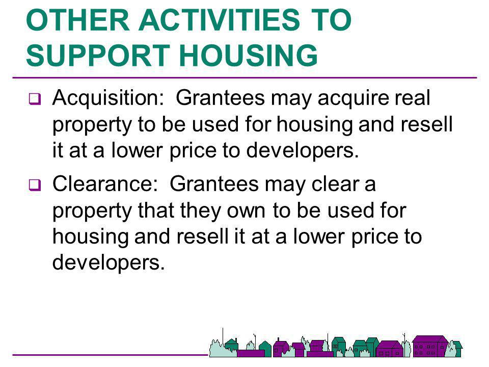 OTHER ACTIVITIES TO SUPPORT HOUSING