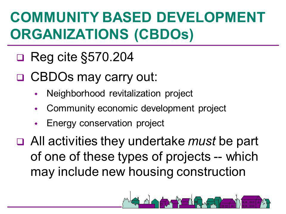 COMMUNITY BASED DEVELOPMENT ORGANIZATIONS (CBDOs)