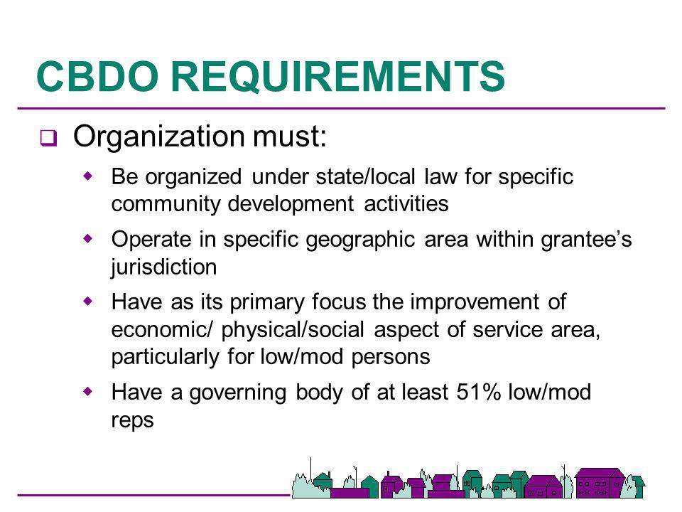 CBDO REQUIREMENTS Organization must: