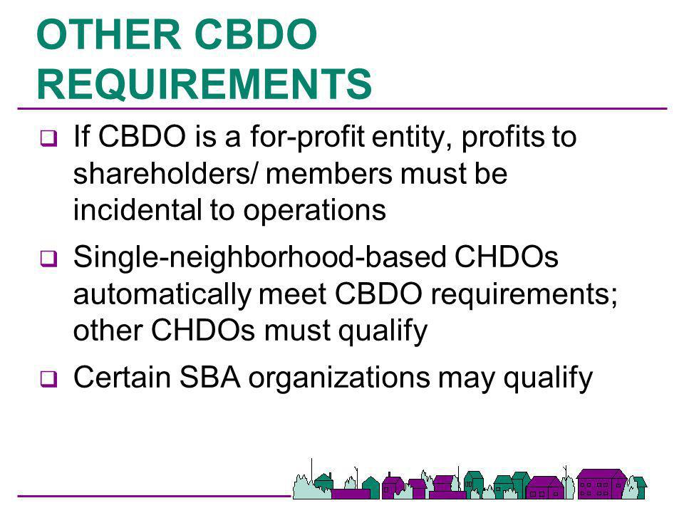 OTHER CBDO REQUIREMENTS