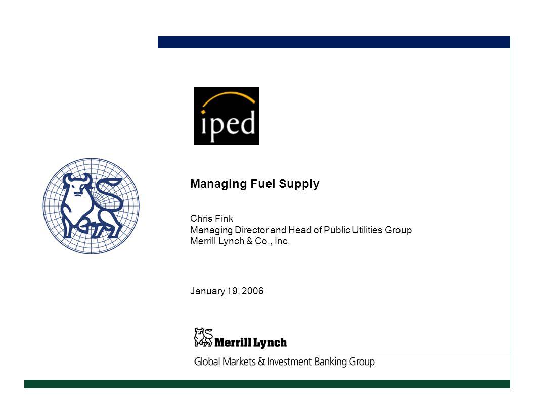 Managing Fuel Supply CONFIDENTIAL DRAFT Chris Fink