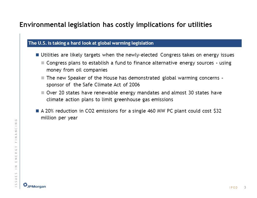 Environmental legislation has costly implications for utilities