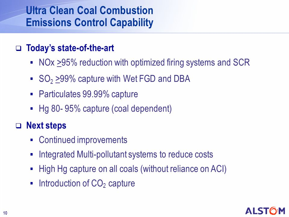 Ultra Clean Coal Combustion Emissions Control Capability