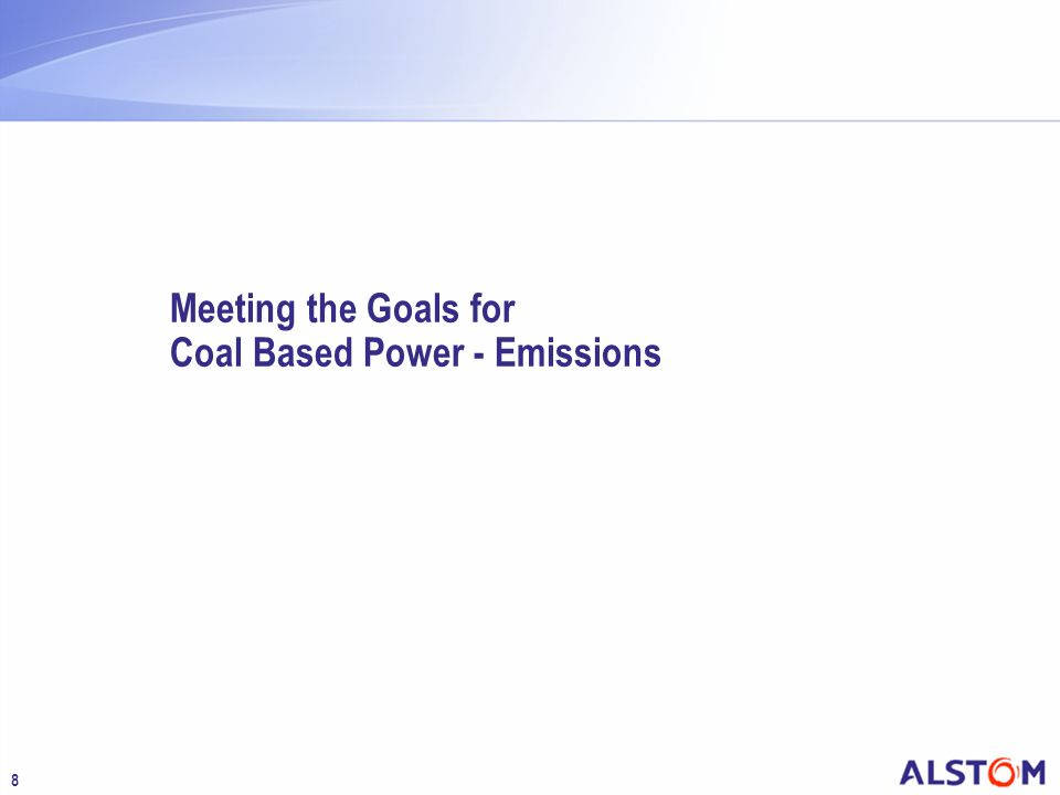 Meeting the Goals for Coal Based Power - Emissions