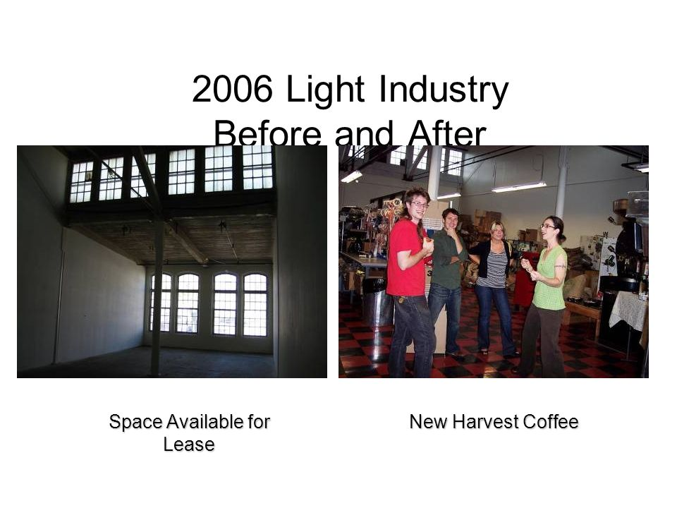 2006 Light Industry Before and After