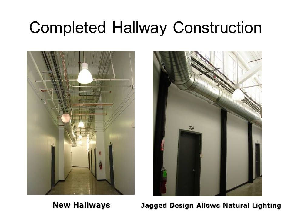 Completed Hallway Construction