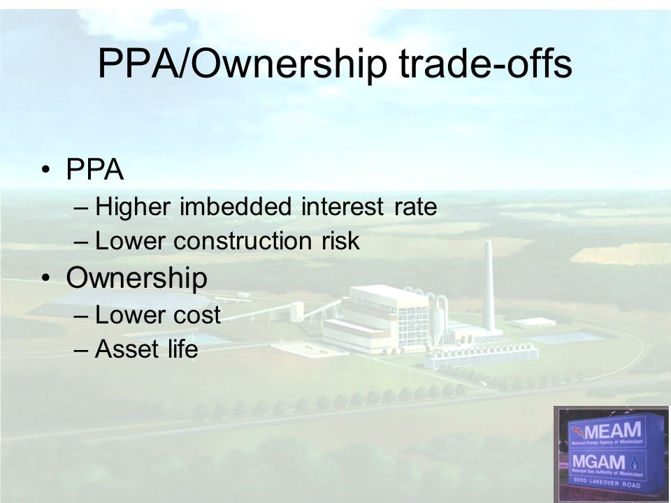 PPA/Ownership trade-offs