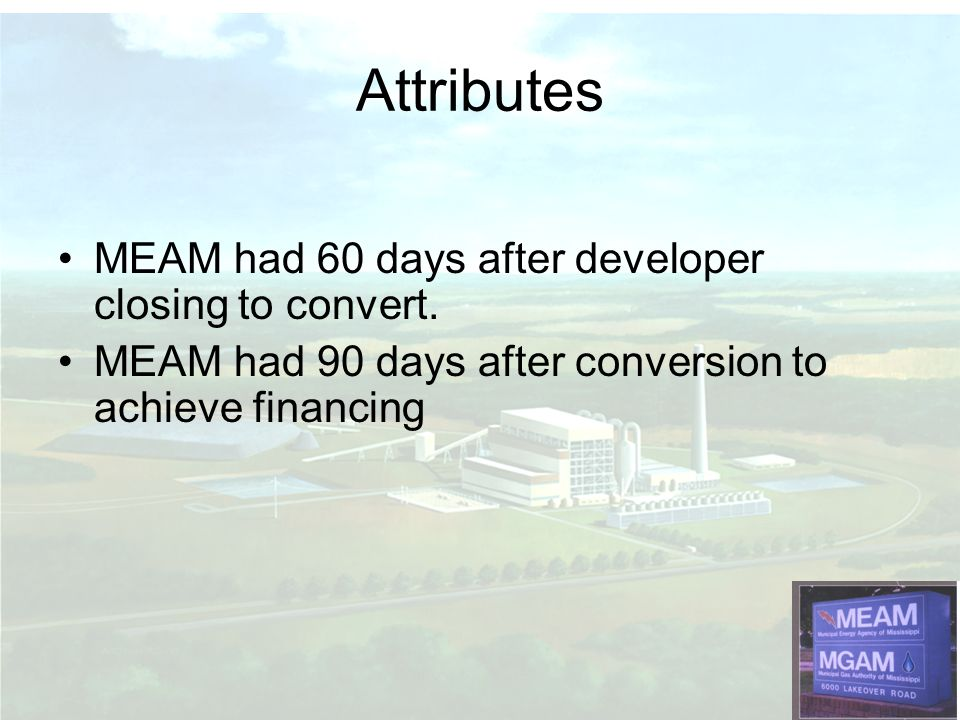 Attributes MEAM had 60 days after developer closing to convert.