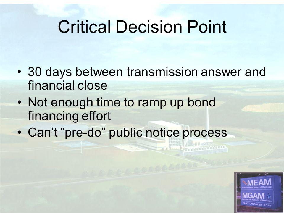 Critical Decision Point