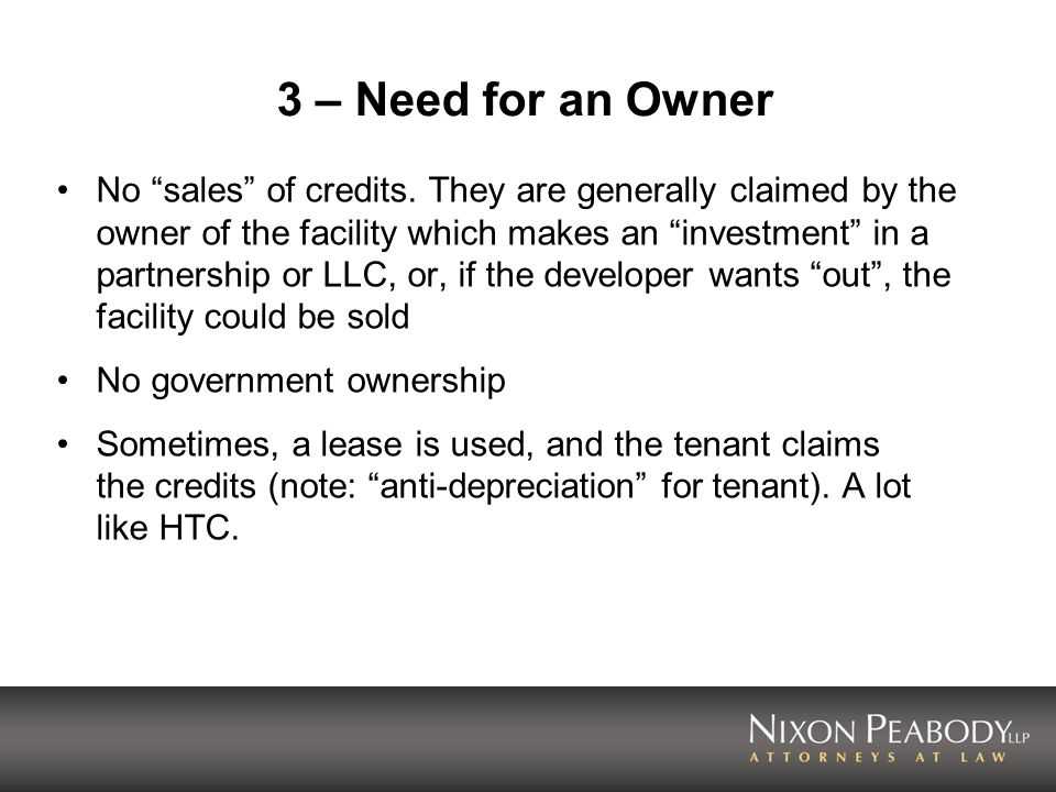3 – Need for an Owner