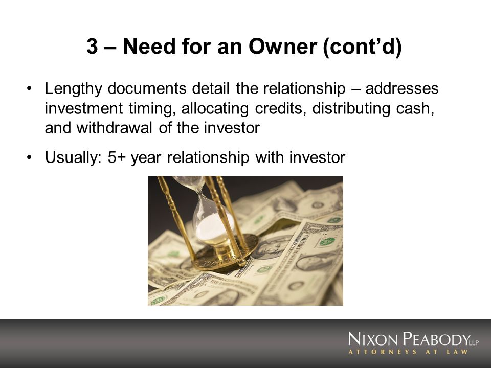 3 – Need for an Owner (cont'd)