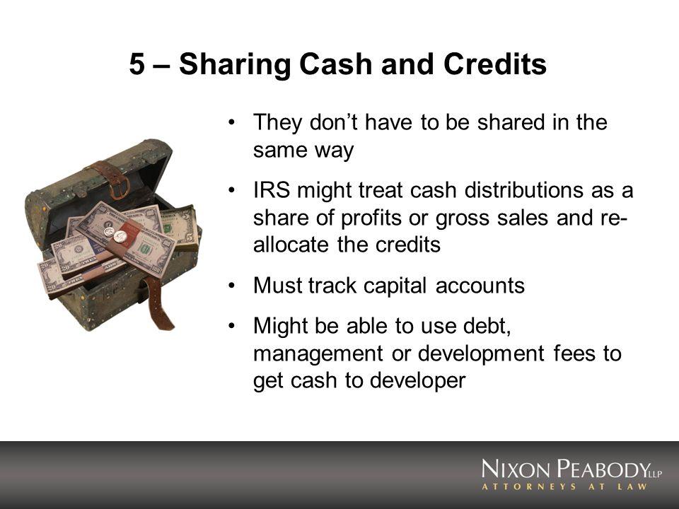 5 – Sharing Cash and Credits