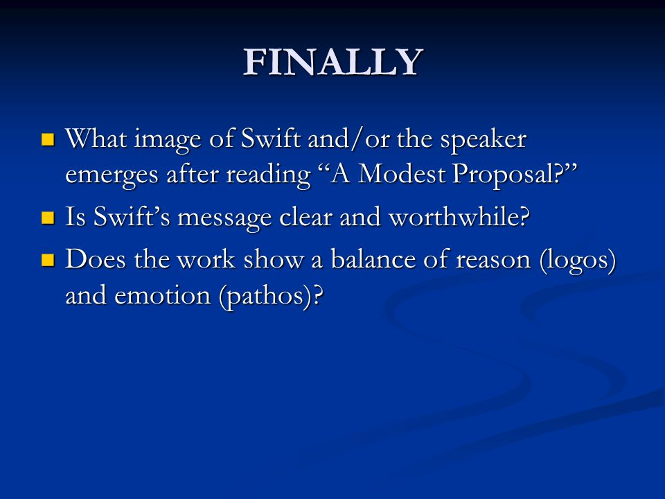 swifts a modest proposal essay English essays: swifts a modest proposal swifts a modest proposal this essay swifts a modest proposal and other 63,000+ term papers, college essay examples and free essays are available now on reviewessayscom.