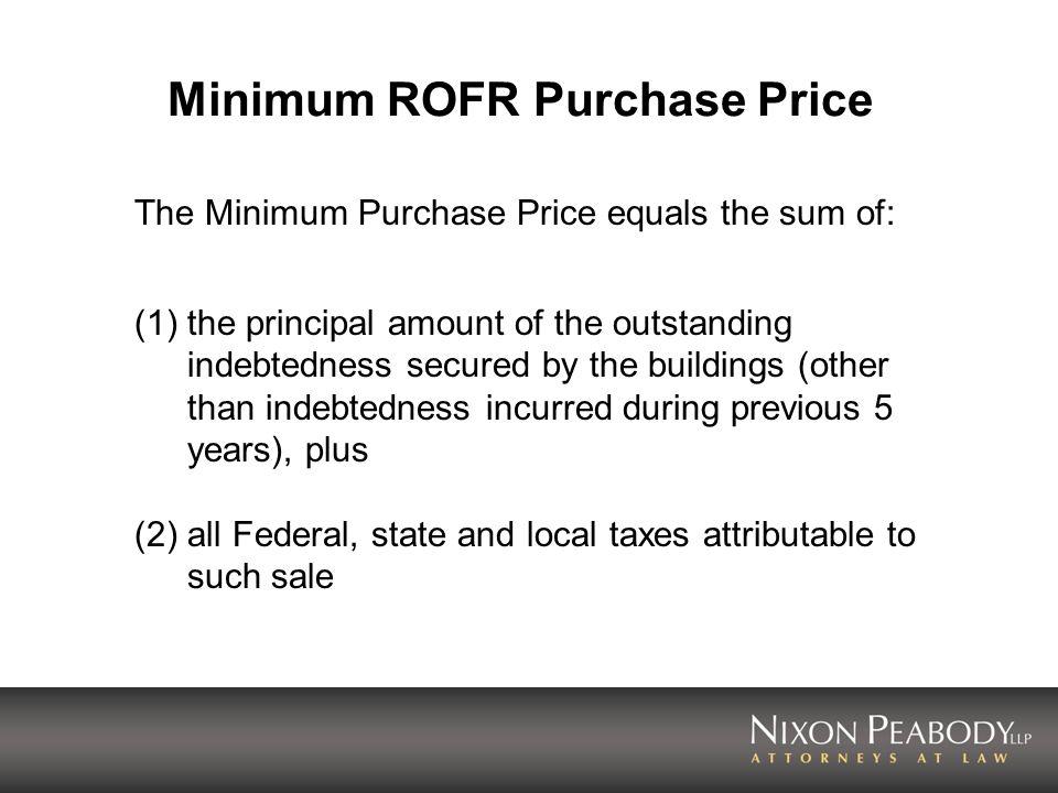 Minimum ROFR Purchase Price