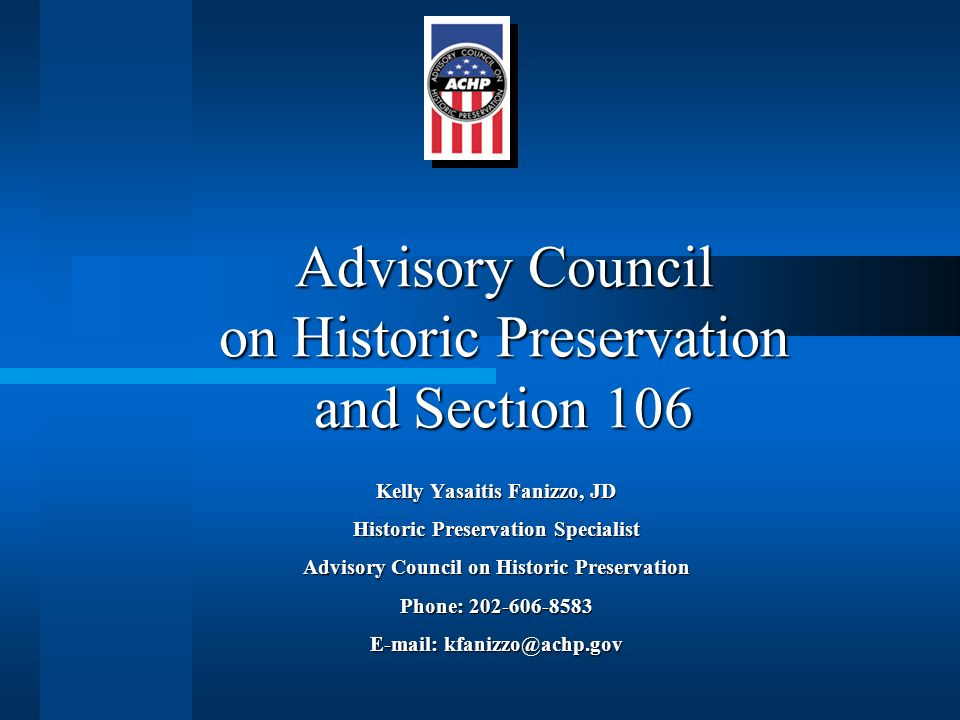 Advisory Council on Historic Preservation and Section 106