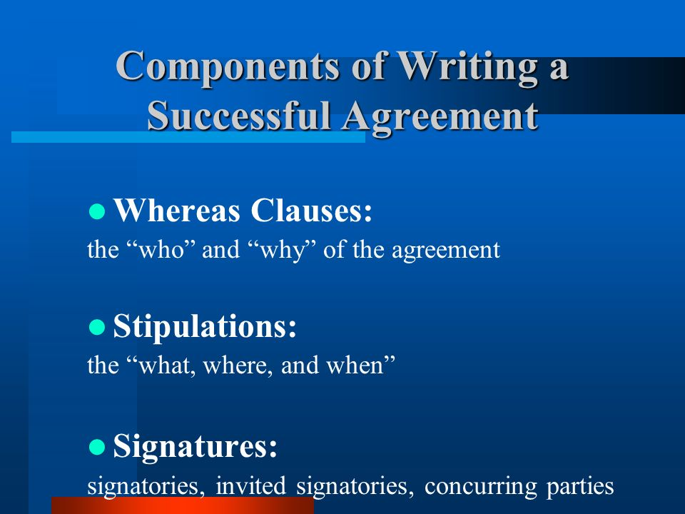 Components of Writing a Successful Agreement