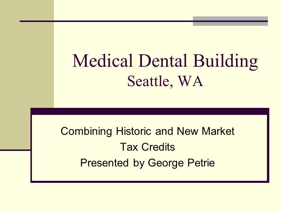 Medical Dental Building Seattle, WA